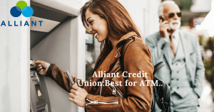 Alliant Credit Union: Best for ATMs