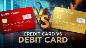 Credit Card vs Debit Card: Which One Is Better?
