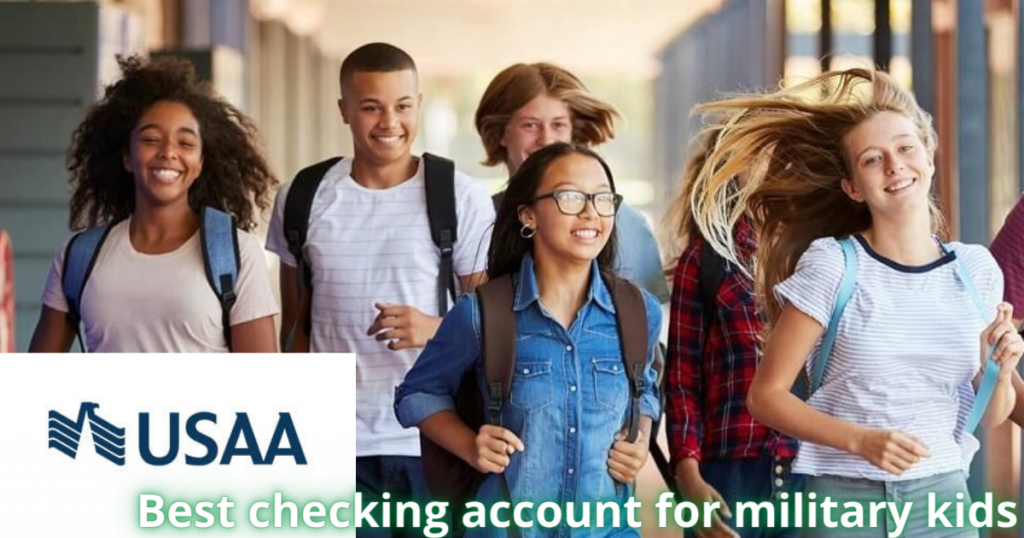 Best checking account for military kids